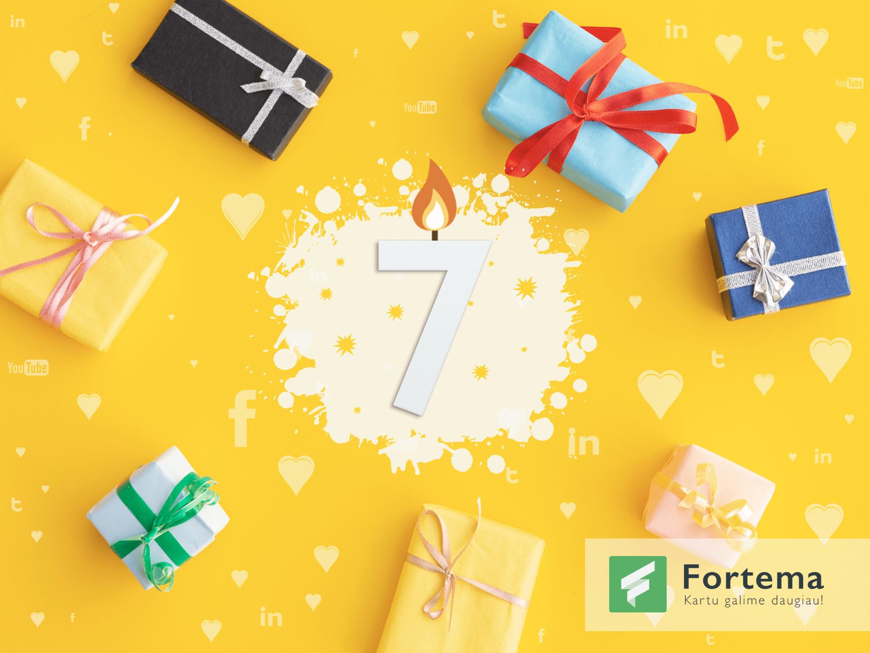 """UAB """"Fortema"""" 7-ių metų gimtadienis!"""